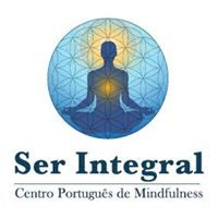 The Oxford Mindfulness Centre in Partnership with Ser Integral: Portuguese Center for Mindfulness